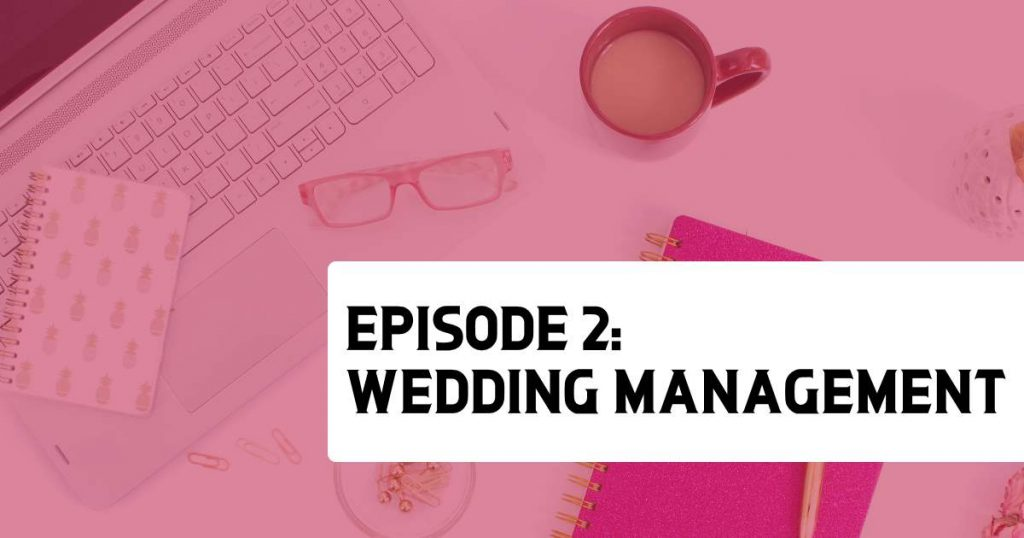 Episode 2 - Language Matters: Wedding Management