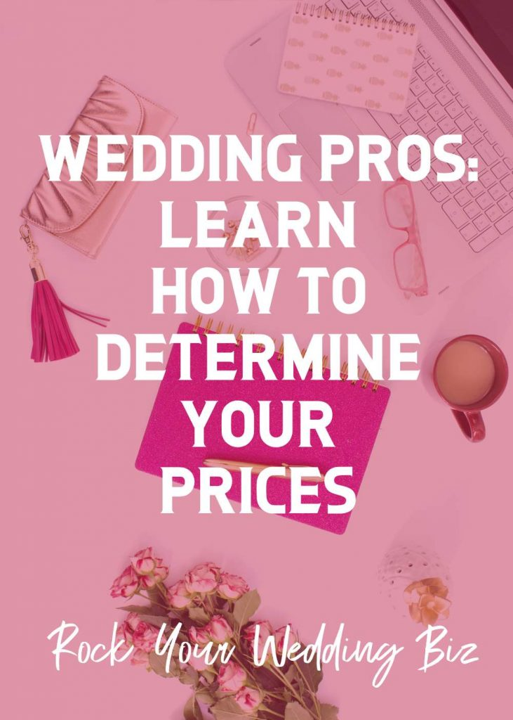 Rock Your Wedding Biz - Episode 4 - Pricing