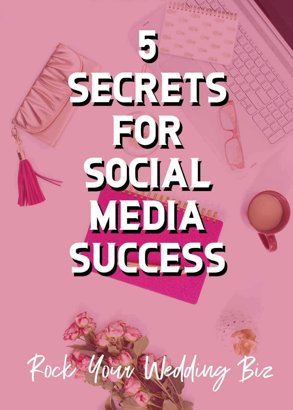 Episode 13 - 5 Secrets for Social Media Success