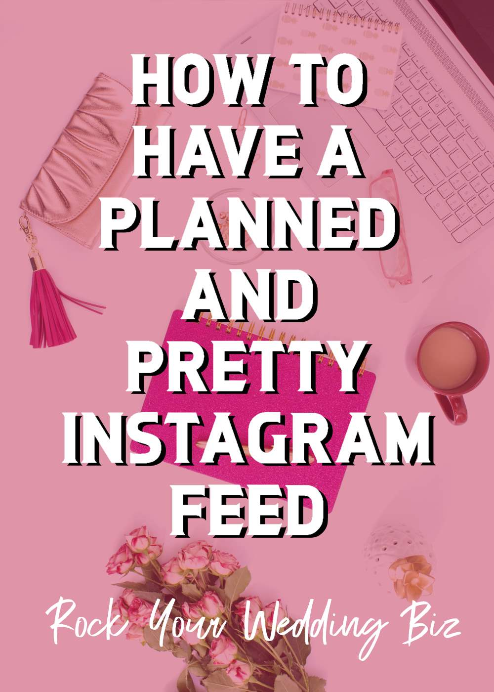 Episode 22 - How to Have a Planned and Pretty Instagram Feed
