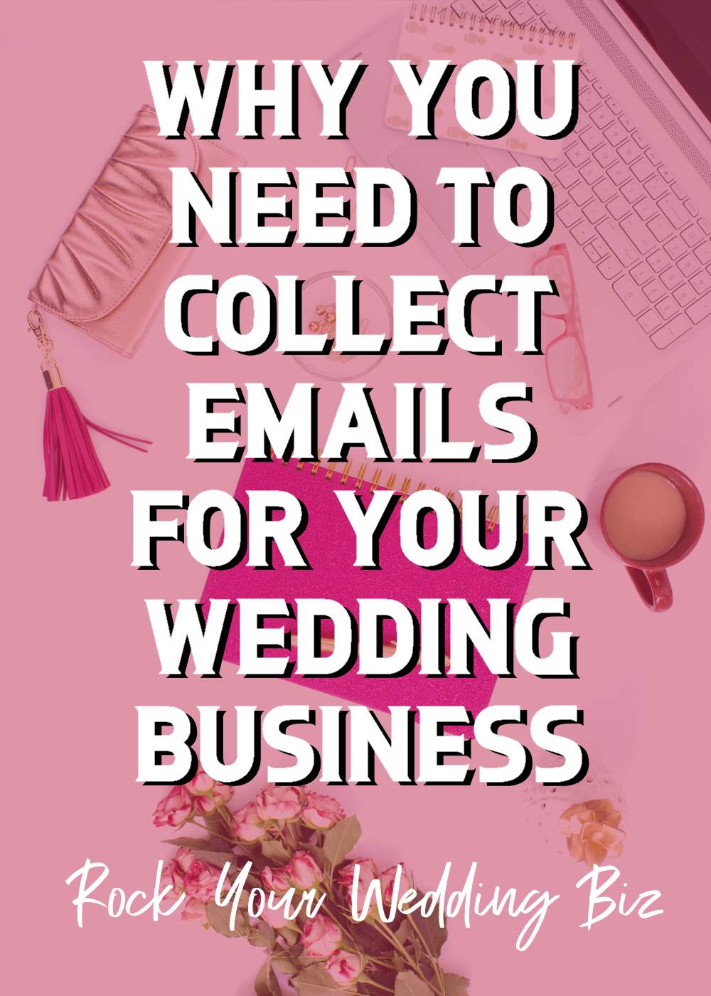 Episode 26 - Why You Need to Collect Emails for Your Business