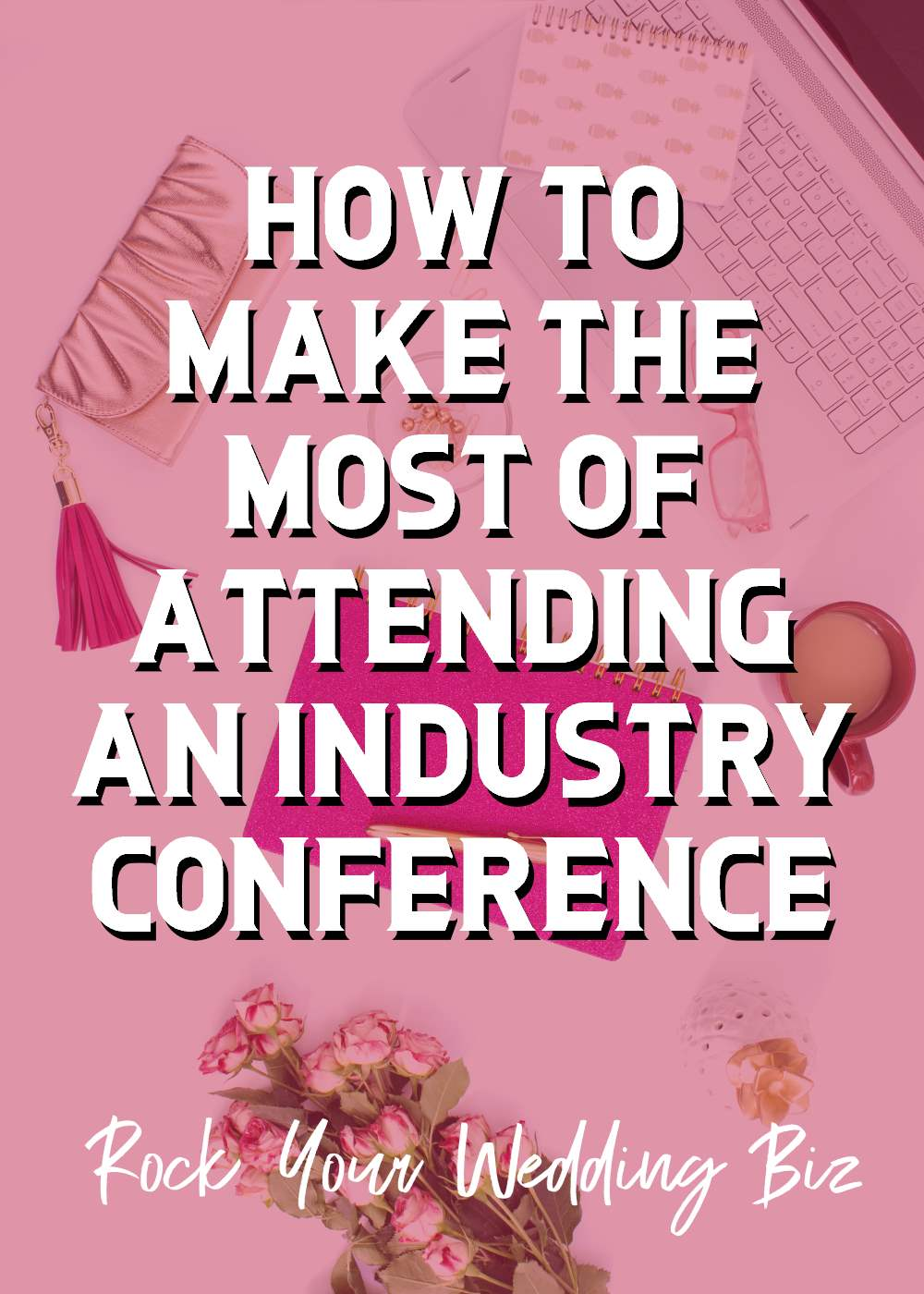Episode 23 - How to Make the Most of Attending an Industry Conference