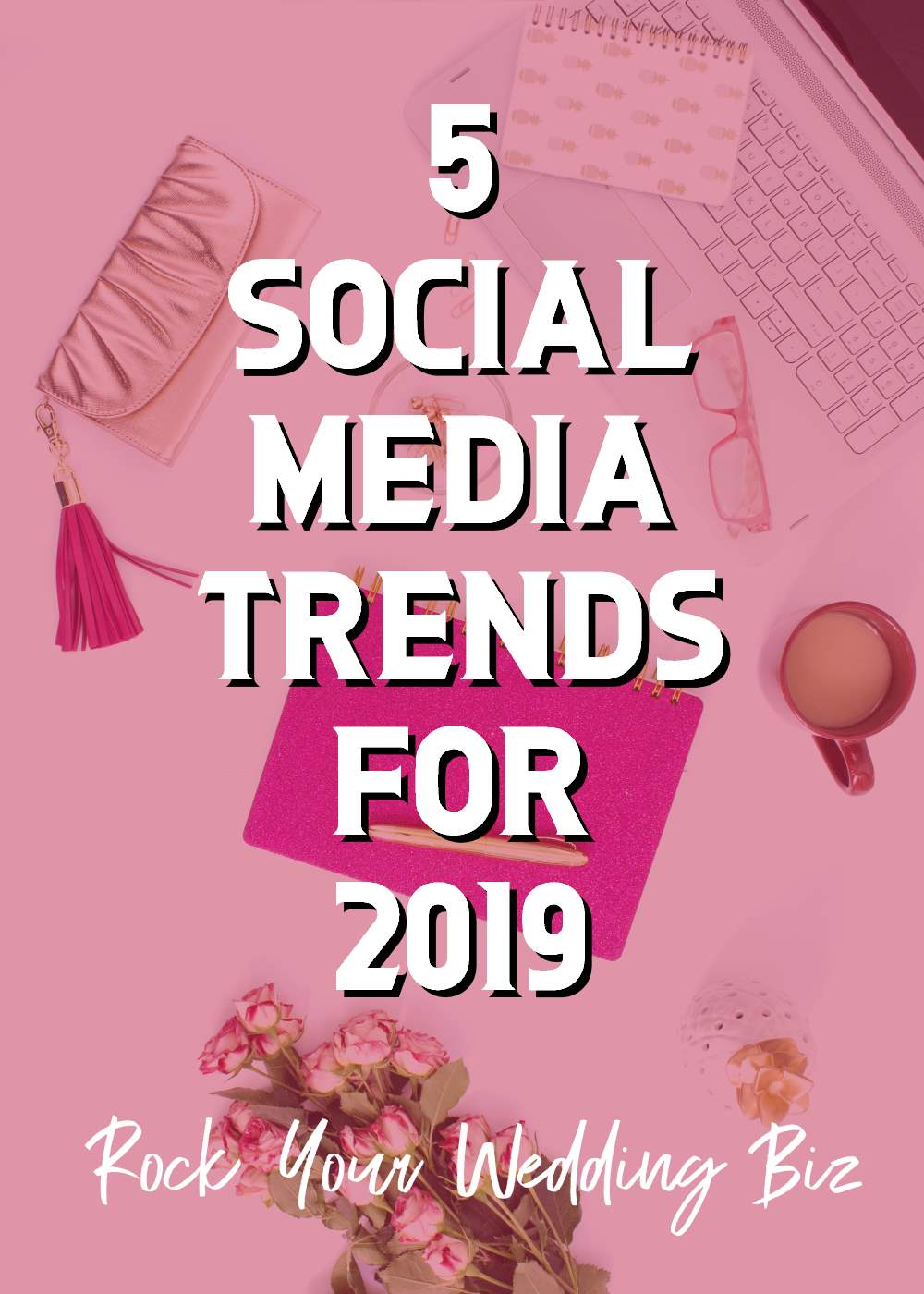 Episode 33 - 5 Social Media Trends for 2019