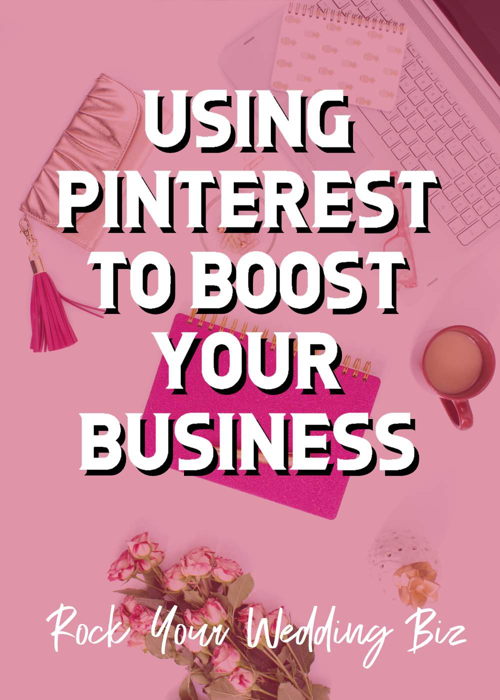 Episode 17 – Using Pinterest to Boost Your Business